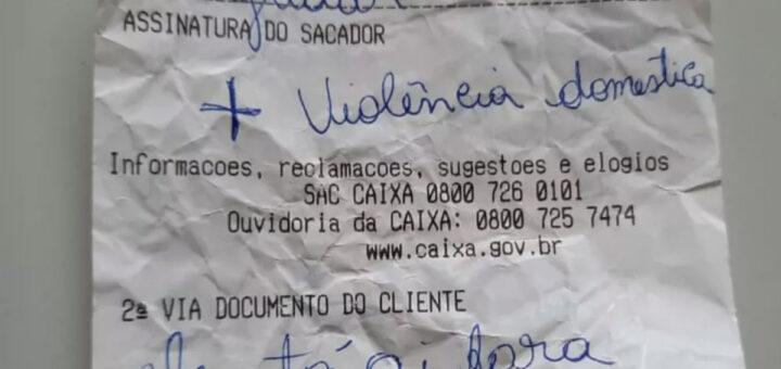 Vítima de violência doméstica escreve bilhete com pedido de socorro